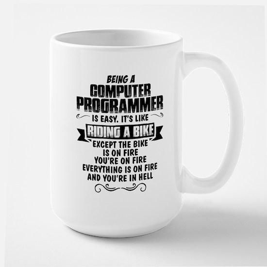 Being A Computer Programmer.... Mugs