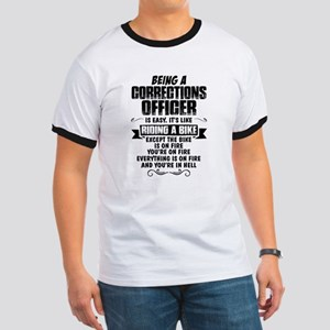 Being A Corrections Officer... T-Shirt
