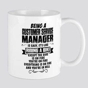 Being A Customer Service Manager... Mugs