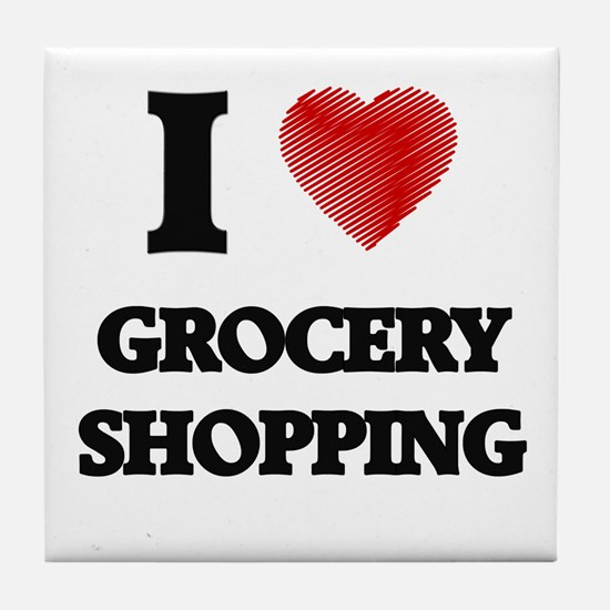 I love Grocery Shopping Tile Coaster