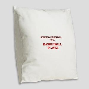 Proud Grandpa of a Basketball Burlap Throw Pillow