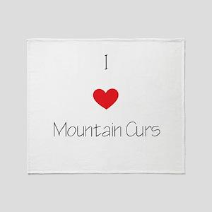 I love Mountain Curs Throw Blanket