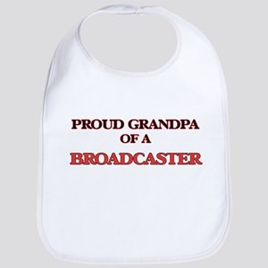 Proud Grandpa of a Broadcaster Bib
