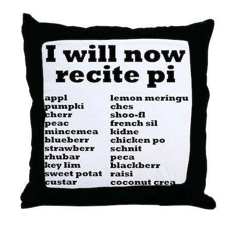 I will now recite pi. Throw Pillow