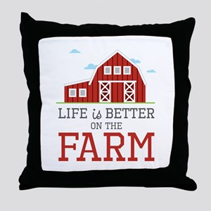 Better On Farm Throw Pillow