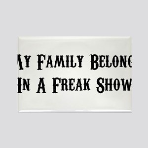 freak show Rectangle Magnet