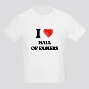 I love Hall Of Famers T-Shirt