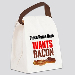 Wants Bacon Canvas Lunch Bag