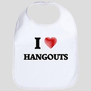 I love Hangouts Bib