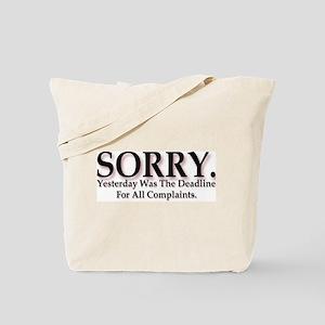 Complaints Tote Bag