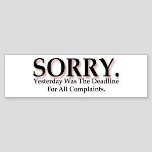 Complaints Bumper Sticker