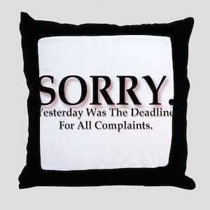 Complaints Throw Pillow