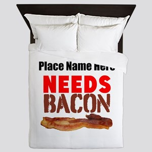 Needs Bacon Queen Duvet