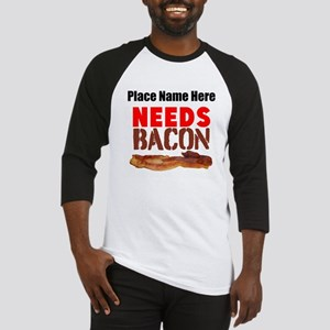 Needs Bacon Baseball Jersey