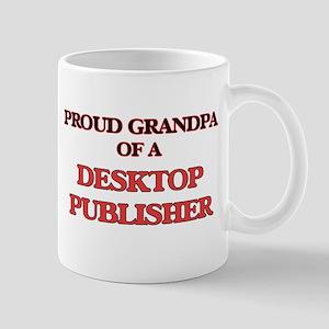 Proud Grandpa of a Desktop Publisher Mugs