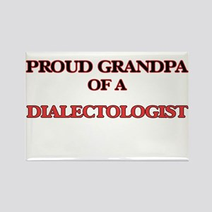 Proud Grandpa of a Dialectologist Magnets