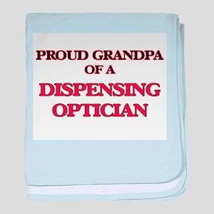 Proud Grandpa of a Dispensing Opticia baby blanket