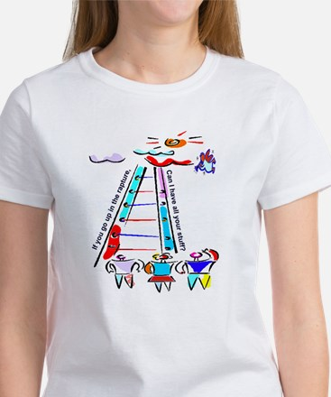 If you go up in the rapture Women's T-Shirt