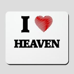 I love Heaven Mousepad