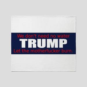 TRUMP-MotherfuckerBurn Throw Blanket