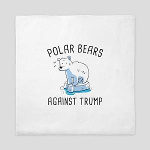 Polar Bears Against Trump Queen Duvet