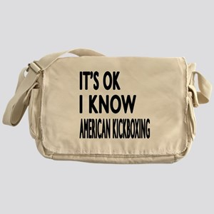 I Know American Kickboxing Messenger Bag