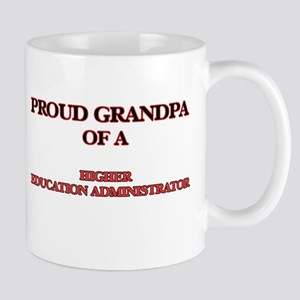 Proud Grandpa of a Higher Education Administr Mugs