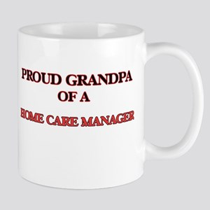 Proud Grandpa of a Home Care Manager Mugs