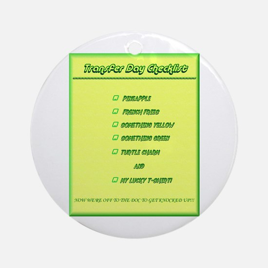 Transfer Day Checklist Ornament (Round)