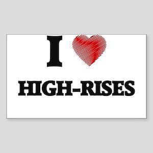 I love High-Rises Sticker