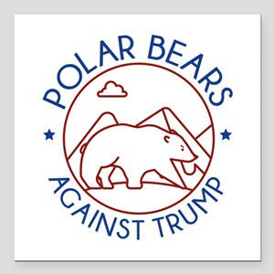 "Polar Bears Against Trump Square Car Magnet 3"" x 3"