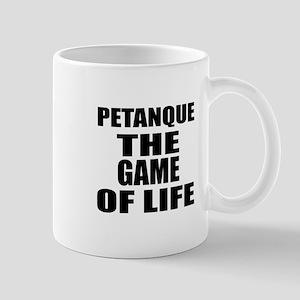 Petanque The Game Of Life Mug