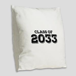 Class of 2033 Burlap Throw Pillow