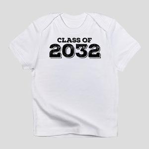 Class of 2032 Infant T-Shirt
