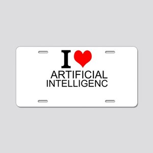 I Love Artificial Intelligence Aluminum License Pl