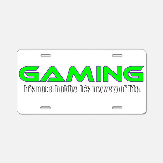 Gaming Is Life Aluminum License Plate