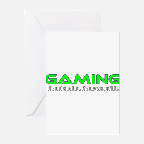 Gaming Is Life Greeting Cards