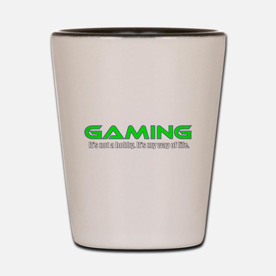 Gaming Is Life Shot Glass