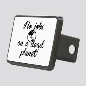No Jobs On A Dead Planet Rectangular Hitch Cover