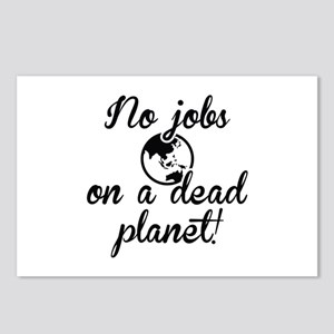 No Jobs On A Dead Planet Postcards (Package of 8)