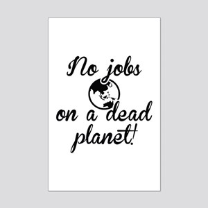 No Jobs On A Dead Planet Mini Poster Print