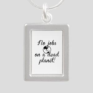 No Jobs On A Dead Planet Silver Portrait Necklace