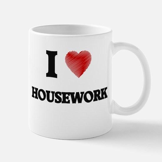 I love Housework Mugs