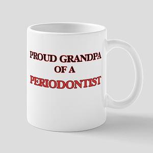 Proud Grandpa of a Periodontist Mugs
