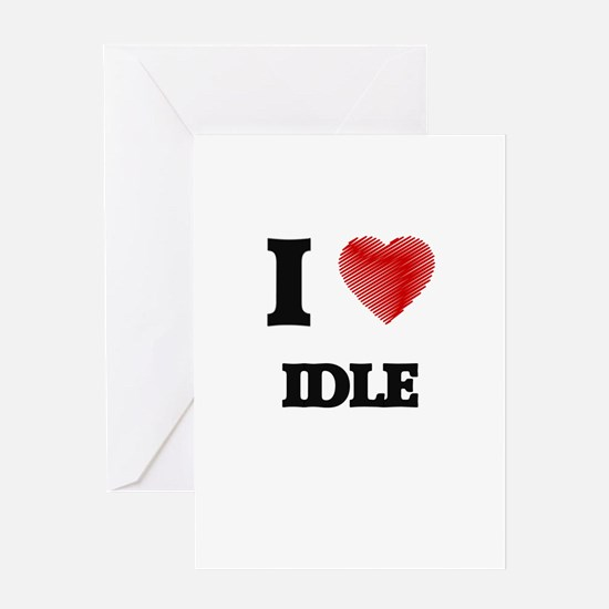I love Idle Greeting Cards