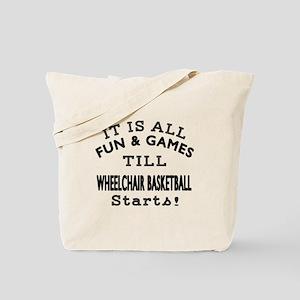 Wheelchair Basketball Fun And Games Desig Tote Bag