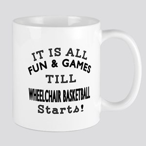 Wheelchair Basketball Fun And Games Des Mug