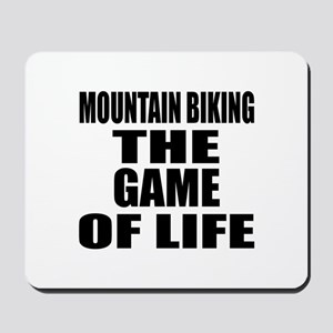 Mountain Biking The Game Of Life Mousepad
