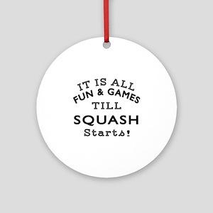 Squash Fun And Games Designs Round Ornament