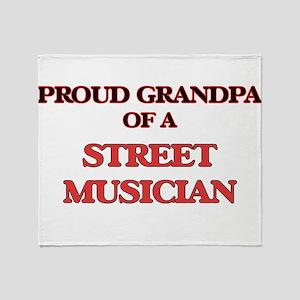 Proud Grandpa of a Street Musician Throw Blanket